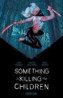 Something is Killing the Children Book One Deluxe Edition Cover Image