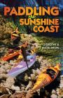 Paddling the Sunshine Coast Cover Image