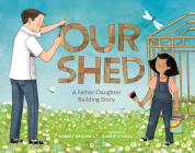Our Shed: A Father-Daughter Building Story Cover Image