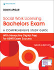 Social Work Licensing Bachelors Exam Guide, Third Edition: A Comprehensive Study Guide for Success Cover Image