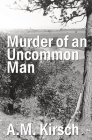 Murder of an Uncommon Man Cover Image