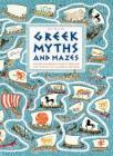 Greek Myths and Mazes Cover Image