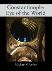 Constantinople: Eye of the World Cover Image