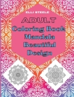 Adult Coloring Book Mandala Beautiful Design: Awesome Mandala Coloring Book Stress Relieving Cover Image