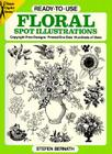 Ready-To-Use Floral Spot Illustrations (Dover Clip Art Ready-To-Use) Cover Image