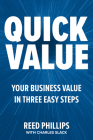 Quickvalue: Discover Your Value and Empower Your Business in Three Easy Steps Cover Image