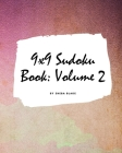 9x9 Sudoku Puzzle Book: Volume 2 (Large Softcover Puzzle Book for Teens and Adults) Cover Image