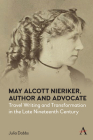 May Alcott Nieriker, Author and Advocate: Travel Writing and Transformation in the Late Nineteenth Century (Anthem Studies in Travel) Cover Image