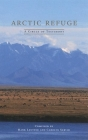 Arctic Refuge: A Circle of Testimony Cover Image