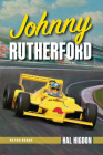 Johnny Rutherford: The Story of an Indy Champ Cover Image