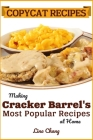 Copycat Recipes: Making Cracker Barrel's Most Popular Recipes at Home Cover Image