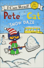 Pete the Cat: Snow Daze (I Can Read!: My First Shared Reading) Cover Image
