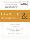 Diabetes & Hypoglycemia: Topical and Important Articles from the American Diabetes Association Scholarly Journals Cover Image
