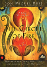 The Circle of Fire: Inspiration and Guided Meditations for Living in Love and Happiness Cover Image