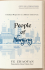 People of Nanjing: A Cultural Perspective on a Historic Chinese City Cover Image