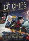 The Ice Chips and the Haunted Hurricane: Ice Chips Series Cover Image
