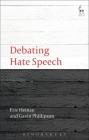 Debating Hate Speech (Debating Law) Cover Image