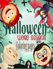 Halloween Word Search and Coloring Pages: halloween activities for kids ages 4-8- word search for second grade- halloween coloring pages-halloween cro Cover Image