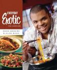 Everyday Exotic: The Cookbook Cover Image