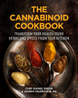 The Cannabinoid Cookbook: Energize Your Endocannabinoid System with Food! Cover Image