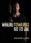 Where Cowards Go to Die Cover Image
