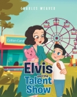 Elvis and the Talent Show Cover Image