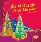 ¡es El Día de Año Nuevo! (It's New Year's Day!) Cover Image