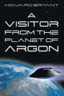 A Visitor from the Planet of Argon Cover Image