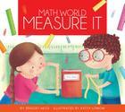 Measure It (Math World) Cover Image
