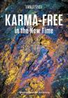 Karma-free in the New Time Cover Image