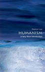 Humanism: A Very Short Introduction (Very Short Introductions) Cover Image