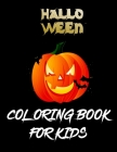 Halloween Coloring Book For Kids: The big Best halloween coloring for toddlers Cover Image