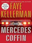 The Mercedes Coffin: A Decker and Lazarus Book (Decker/Lazarus Novels #17) Cover Image