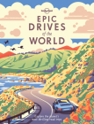 Epic Drives of the World (Lonely Planet) Cover Image