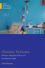 Chronic Failures: Kidneys, Regimes of Care, and the Mexican State (Medical Anthropology) Cover Image