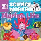 4th Grade Science Workbook: Marine Life Cover Image