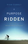 A Purpose Ridden Cover Image