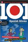 101 Spanish Idioms [With MP3] (101... Language) Cover Image