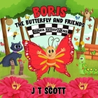 Boris the Butterfly and Friends Cover Image