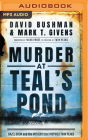 Murder at Teal's Pond: Hazel Drew and the Mystery That Inspired Twin Peaks Cover Image