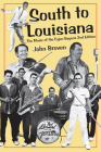 South to Louisiana: The Music of the Cajun Bayous 2nd Edition Cover Image