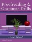 Proofreading & Grammar Drills Workbook Cover Image
