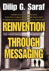 Reinvention Through Messaging: The Write Message for the Right Job! Cover Image