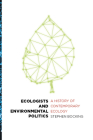 Ecologists and Environmental Politics: A History of Contemporary Ecology Cover Image