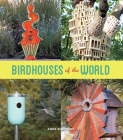Birdhouses of the World Cover Image