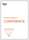 Confidence (HBR Emotional Intelligence Series) Cover Image