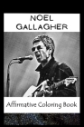 Affirmative Coloring Book: Noel Gallagher Inspired Designs Cover Image