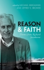 Reason and Faith: Themes from Richard Swinburne Cover Image