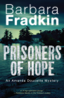 Prisoners of Hope: An Amanda Doucette Mystery Cover Image