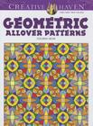 Geometric Allover Patterns Coloring Book (Creative Haven Coloring Books) Cover Image